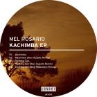MEL ROSARIO - KACHIMBA EP Cover / UKY010